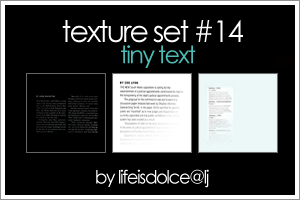 Textures 14: Tiny Text by lifeisdolce