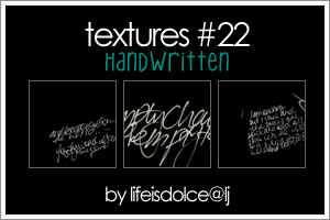 TEXTURES 22: HANDWRITTEN by lifeisdolce
