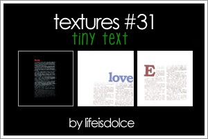 TEXTURES 31: TINY TEXT by lifeisdolce