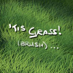 'Tis Grass - brush EDIT