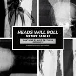 Texture Pack 09 - Heads Will Roll by bdenstrophywife