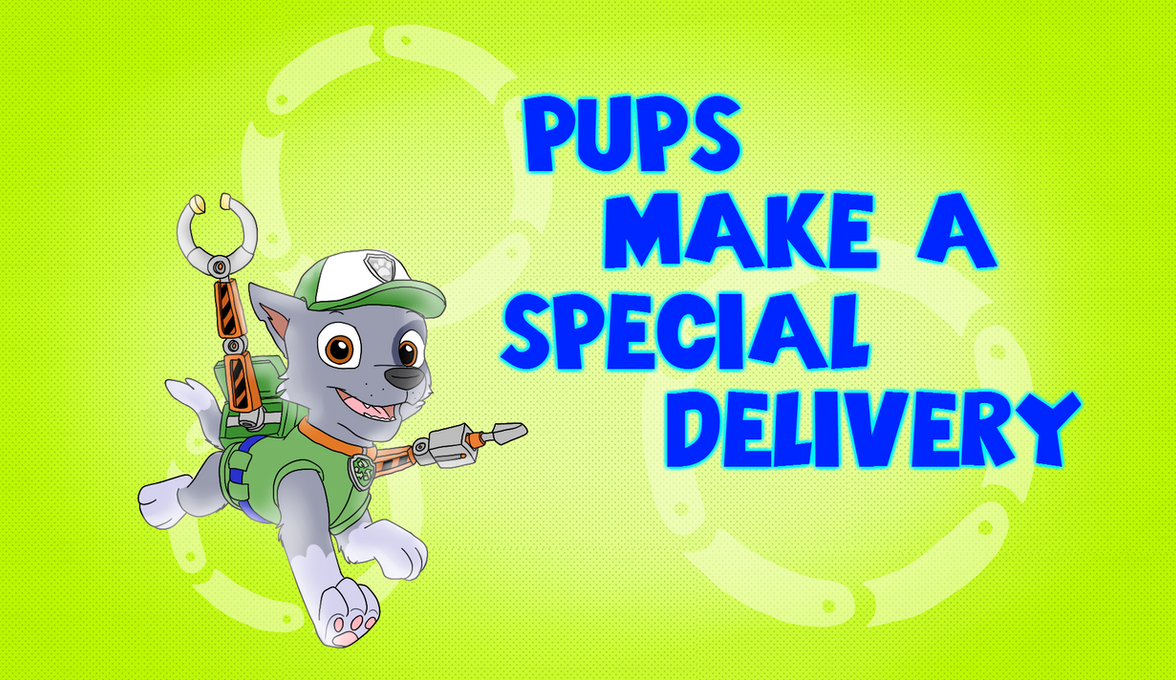 Pups Make A Special Delivery By Musicalmutt2 On Deviantart