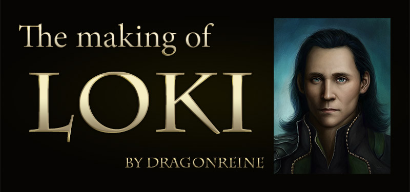The Making of Loki - A Walkthrough by DragonReine