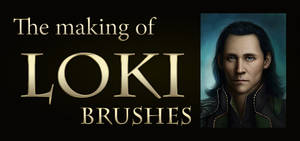 Reine's Brushes for the making of Loki