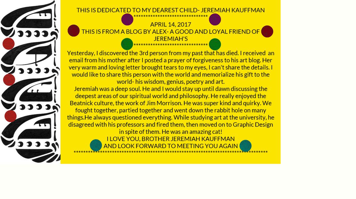 A BEAUTIFUL TRIBUTE TO JEREMIAH FROM ALEX!!!!!! by jeremiahkauffman