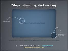 Stop customizing by YaroManzarek