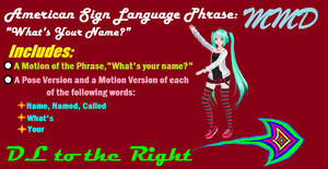 [MMD] ASL Phrase Pack - 'What's Your Name?'