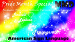 American Sign Language - Pride Month Special