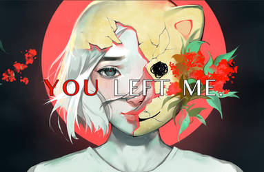 YOU LEFT ME. (game) by zephy0