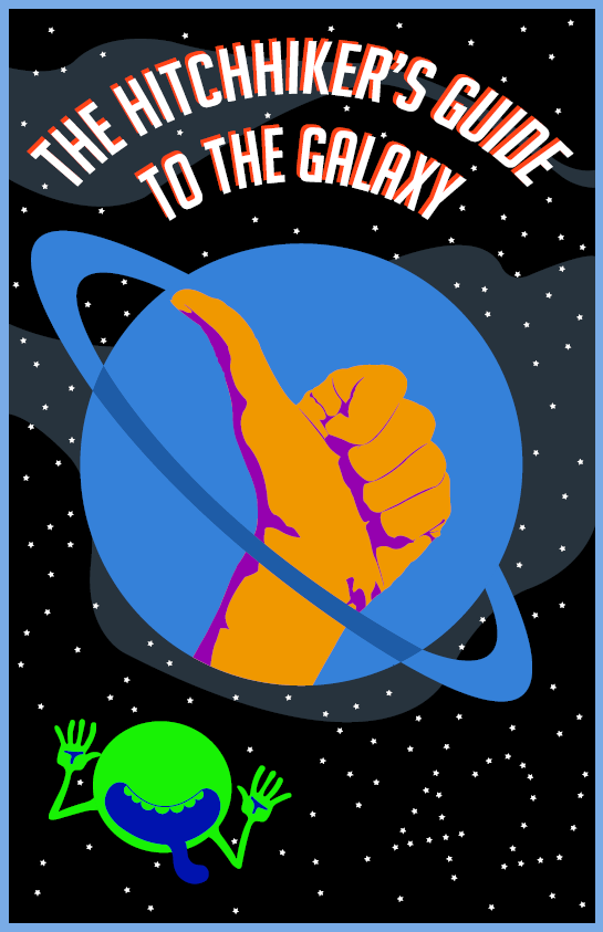 The Hitchhiker's Guide to the Galaxy- Movie Poster by Wheelmaker42 ...