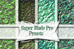 Super Blade Pro Presets