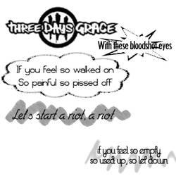 Three Days Grace Lyrics 2 by serene1980
