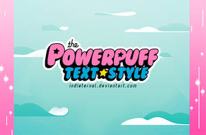 The Powerpuff Girls // PSD TEXT STYLE by Indieternal