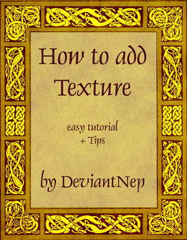 HOW TO ADD TEXTURE
