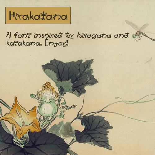 Hirakatana - Japanese Inspired Font by Namingway