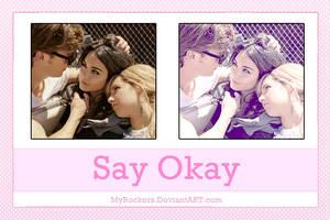 SayOkayAction by MyRockers
