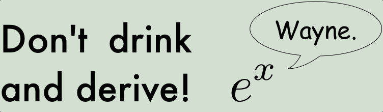 Don't drink and derive!