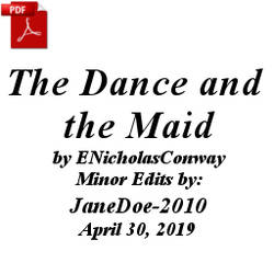 The Dance and the Maid by ENicholasConway by JaneDoe-2010