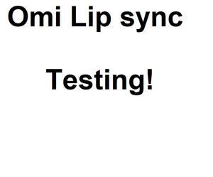Omi Lip Sync Test. As In Omi from Xiaolin Showdown