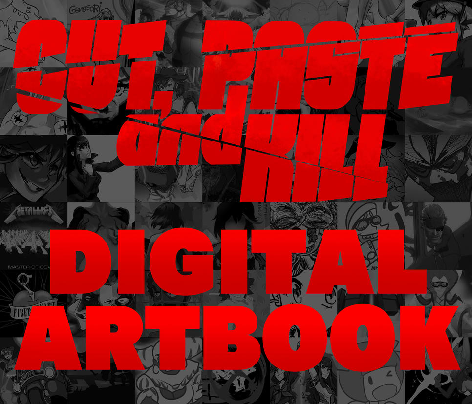 Cut, Paste and Kill: Digital Artbook by Triple-Q