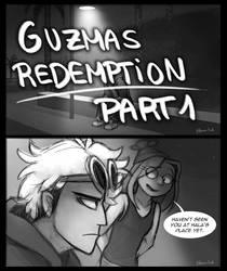 Guzmas Redemption - PART 1 pg 1 by elbdot