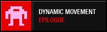 Dynamic Movement Epilogue