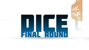 D.I.C.E Round 5