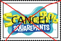 Just cancel Spongebob already!
