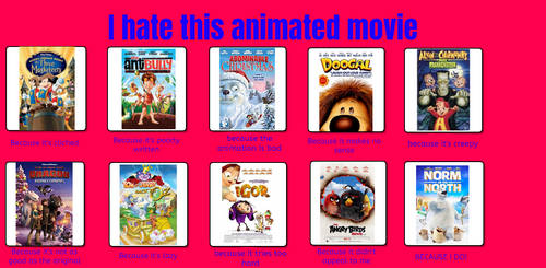 I hate this animated movie because 3
