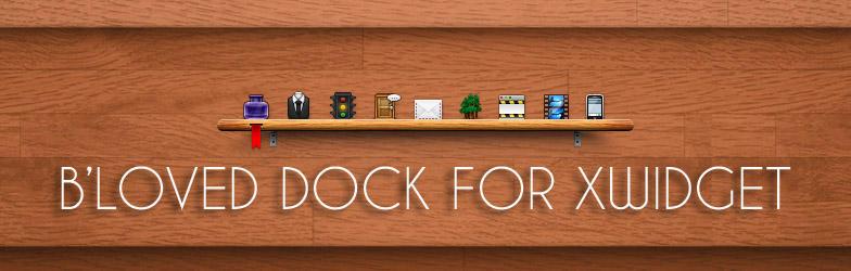 B'Loved Dock for XWidget by boyzonet