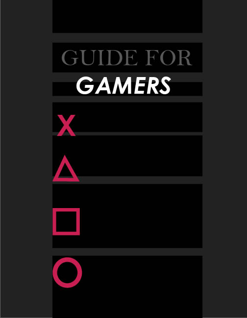 Guide For Gamers by baberscamille