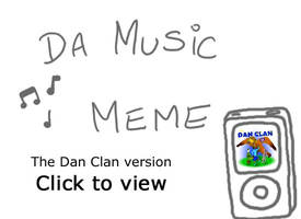 Music Meme with the Dan Clan by DCLeadboot