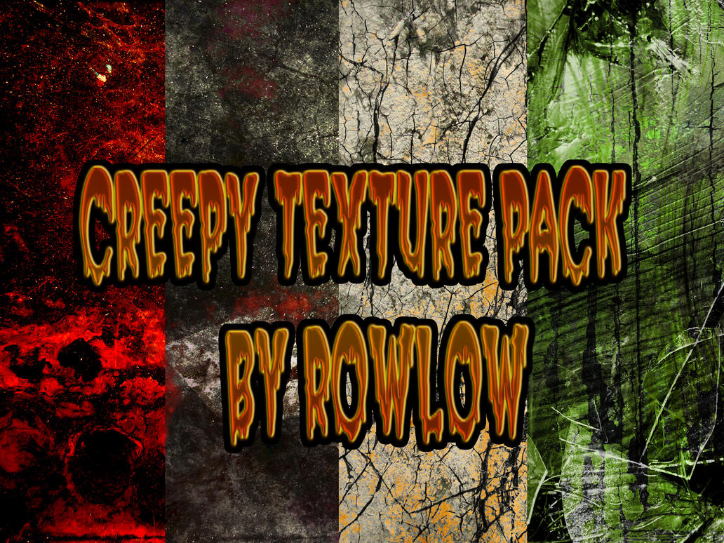 creepy texture hd pack by rowlee