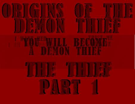 Origins of the demon thief