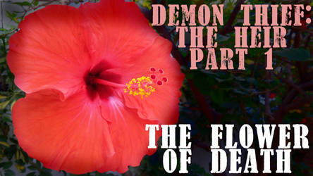 The Flower of Death