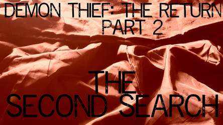 The Second Search