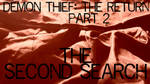 The Second Search by PsychicHexo