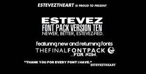 New Fonts, New Estevez Font Pack