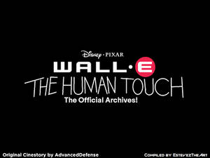 WALL-E: The Human Touch - Archives