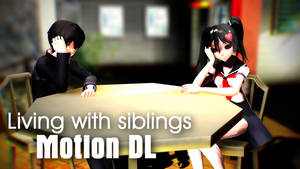 Living With Siblings || Motion DL
