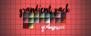 Gradient PACK by yeahsource
