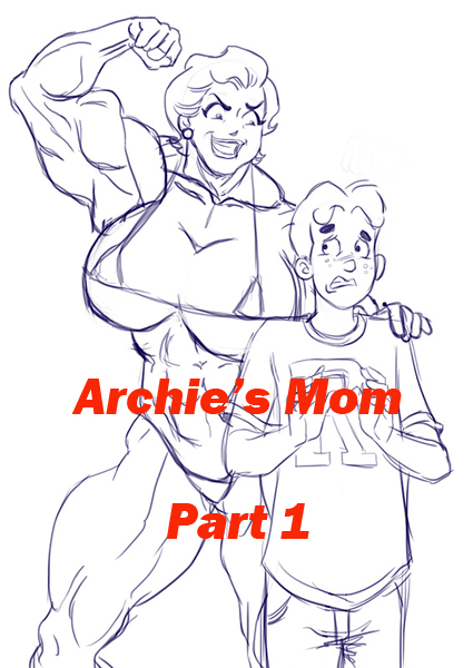 Archies Mom - Part 1 (v1.3) by Archie-Fan
