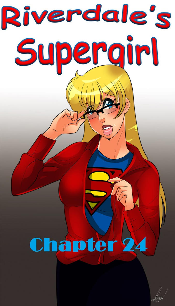 Riverdale's Supergirl Year 2 - Chapter 24 by Archie-Fan
