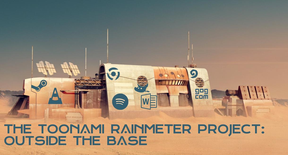 Toonami Rainmeter Project - Outside the Base 1.0 by HackalotSpark