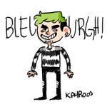BLEEURGH!! by Kayroos