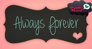 Font Always Forever