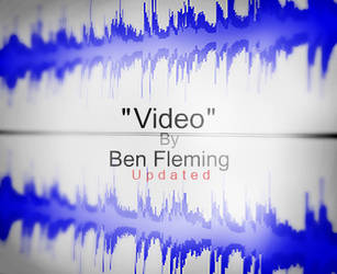 'Video' -WIP- Song