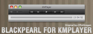 Blackpearl for KMPlayer