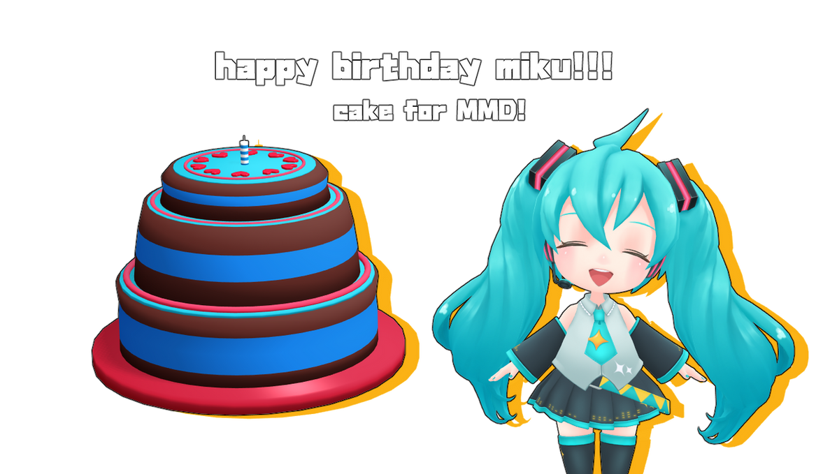 Mmd Dl Mikus 10th Birthday Cake Happy Bday By Kawaii Noodle