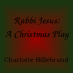 Rabbi Jesus: A Christmas Play by PaperDart